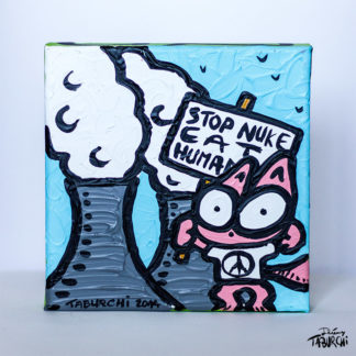 """Stop Nuke, Eat Humans"" du Chat Rose. Peinture écologiste par Jérémy Taburchi."