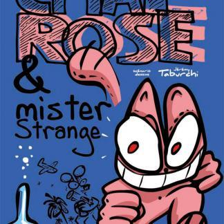 Dr. Chat Rose & Mister Strange