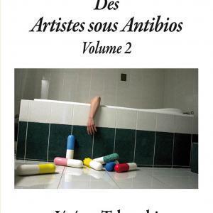 Des Artistes Sous Antibios volume 2